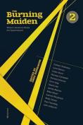 The Burning Maiden, Vol. 2
