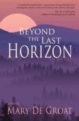 Beyond the Last Horizon