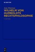 Wilhelm Von Humboldts Rechtsphilosophie [GER]
