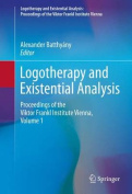 Logotherapy and Existential Analysis