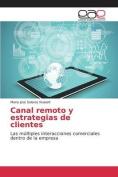 Canal Remoto y Estrategias de Clientes [Spanish]