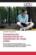 Competencias Lectoescritoras En Estudiantes de Rango Militar [Spanish]