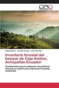 Inventario Forestal del Bosque de Ceja Andina, Achupallas-Ecuador [Spanish]