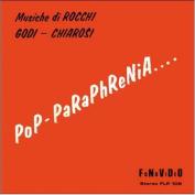 Pop-Paraphrenia....