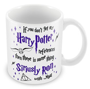 'If You Don't Get My Harry Potter References' Unique Design Novelty gift Mug present cup Mugs Birthday Christmas stocking fillers,