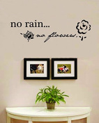 No Rain No Flowers Vinyl Wall Decals Quotes Sayings Words Art Decor Lettering Vinyl Wall Art Inspirational Uplifting