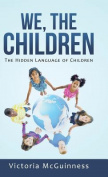 We, the Children