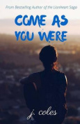 Come as You Were