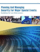 Planning and Managing Security for Major Special Events