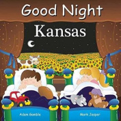 Good Night Kansas [Board book]