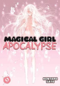 Magical Girl Apocalypse, Volume 9