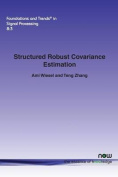 Structured Robust Covariance Estimation