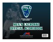Major League Lacrosse Men's Lacrosse Official Scorebook