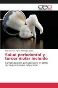 Salud Periodontal y Tercer Molar Incluido [Spanish]