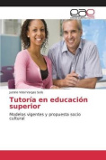 Tutoria En Educacion Superior [Spanish]