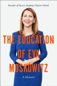 The Education of Eva Moskowitz