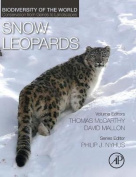 Snow Leopards: Biodiversity of the World