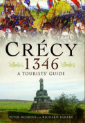 Crecy 1346: A Tourists' Guide