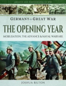 Germany in the Great War - The Opening Year