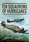 Ten Squadrons of Hurricanes