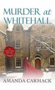 Murder at Whitehall [Large Print]