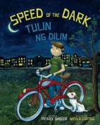 Speed of the Dark [TGL]