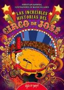 Las Increibles Historias del Circo de Jose [Spanish]