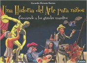 Una Historia del Arte Para Ninos [Spanish]