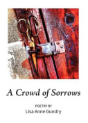 A Crowd of Sorrows