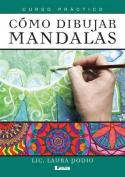 Como Dibujar Mandalas [Spanish]