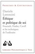 Ethique Et Politique de Soi [FRE]