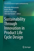 Sustainability Through Innovation in Product Life Cycle Design