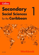 Collins Secondary Social Sciences for the Caribbean - Workbook 1