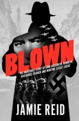 Blown: The Incredible Story of John Goldsmith