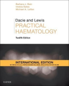 Dacie and Lewis Practical Haematology International Edition