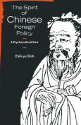 The Spirit of Chinese Foreign Policy