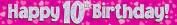 9ft Pink & Silver Hearts Holographic Happy 10th Birthday Banner