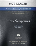 McT Reader New Testament Giant Print, Mickelson Clarified [Large Print]