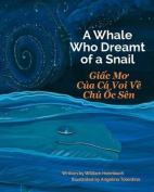 A Whale Who Dreamt of a Snail [VIE]