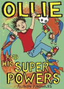 Ollie and His Super Powers