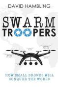 Swarm Troopers