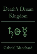 Death's Dream Kingdom