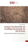 Analyse Fonctionnelle de Loutillage de Broyage de Tell El-Iswid [FRE]