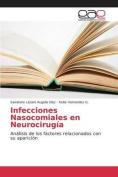 Infecciones Nasocomiales En Neurocirugia [Spanish]