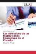 Los Directivos de Las Instituciones Educativas En El Ecuador [Spanish]