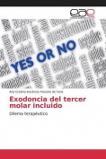 Exodoncia del Tercer Molar Incluido [Spanish]