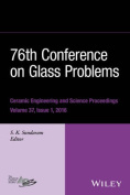 76th Conference on Glass Problems