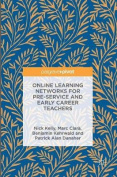 Online Learning Networks for Pre-Service and Early Career Teachers