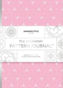 The Dreamday Pattern Journal: Japanese Style