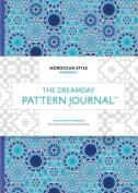 The Dreamday Pattern Journal: Marrakech